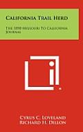 California Trail Herd: The 1850 Missouri to California Journal