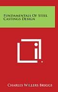 Fundamentals of Steel Castings Design