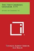 The First Cheremis Grammar, 1775: Studies in Cheremis, V3