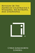 Revision of the American Celastraceae I. Wimmeria, Microtropis, and Zinowiewia