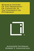 Research History of the Department of Chemistry in the University of Pittsburgh