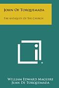 John of Torquemada: The Antiquity of the Church