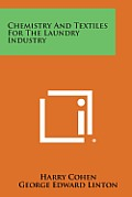 Chemistry and Textiles for the Laundry Industry