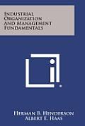 Industrial Organization and Management Fundamentals
