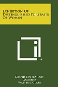 Exhibition of Distinguished Portraits of Women