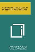 Coronary Circulation in Health and Disease