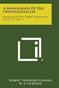 A Monograph of the Ophioglossaceae: Memoirs of the Torrey Botanical Club, V19, No. 2
