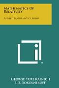 Mathematics of Relativity: Applied Mathematics Series