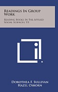 Readings in Group Work: Reading Books in the Applied Social Sciences, V3
