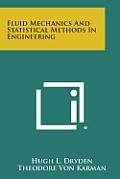Fluid Mechanics and Statistical Methods in Engineering