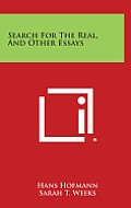 Search for the Real, and Other Essays