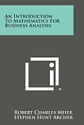 An Introduction to Mathematics for Business Analysis