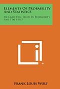Elements of Probability and Statistics: McGraw-Hill Series in Probability and Statistics