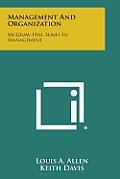 Management and Organization: McGraw-Hill Series in Management