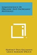 Luminescence of Organic and Inorganic Materials