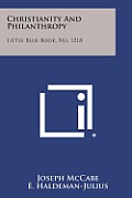 Christianity and Philanthropy: Little Blue Book, No. 1218