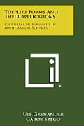 Toeplitz Forms and Their Applications: California Monographs in Mathematical Sciences
