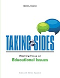 Taking Sides Clashing Views on Educational Issues 18th Edition