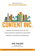 Content Inc How Entrepreneurs Use Content to Build Massive Audiences & Create Radically Successful Businesses