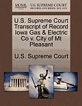U.S. Supreme Court Transcript of Record Iowa Gas & Electric Co V. City of MT Pleasant