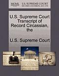 The U.S. Supreme Court Transcript of Record Circassian
