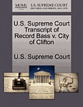 U.S. Supreme Court Transcript of Record Bass V. City of Clifton
