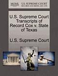 U.S. Supreme Court Transcripts of Record Cox V. State of Texas
