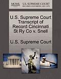 U.S. Supreme Court Transcript of Record Cincinnati St Ry Co V. Snell