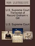U.S. Supreme Court Transcript of Record Graham V. Gill