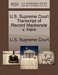 U.S. Supreme Court Transcript of Record MacKenzie V. Hare