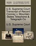 U.S. Supreme Court Transcript of Record Cooney V. Mountain States Telephone & Telegraph Co