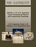 Merritt V. U S U.S. Supreme Court Transcript of Record with Supporting Pleadings