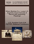 Wilson Banking Co V. Lucas U.S. Supreme Court Transcript of Record with Supporting Pleadings