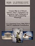 Cooper Mfg Co of Mount Vernon, Ohio V. Ferguson U.S. Supreme Court Transcript of Record with Supporting Pleadings