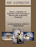 Davis V. Caldwell U.S. Supreme Court Transcript of Record with Supporting Pleadings