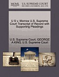 U S V. Morrow U.S. Supreme Court Transcript of Record with Supporting Pleadings