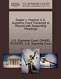 Zeigler V. Hopkins U.S. Supreme Court Transcript of Record with Supporting Pleadings