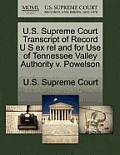 U.S. Supreme Court Transcript of Record U S Ex Rel and for Use of Tennessee Valley Authority V. Powelson