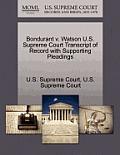Bondurant V. Watson U.S. Supreme Court Transcript of Record with Supporting Pleadings