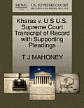 Kharas V. U S U.S. Supreme Court Transcript of Record with Supporting Pleadings