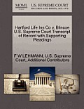 Hartford Life Ins Co V. Blincoe U.S. Supreme Court Transcript of Record with Supporting Pleadings