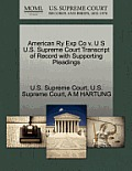 American Ry Exp Co V. U S U.S. Supreme Court Transcript of Record with Supporting Pleadings