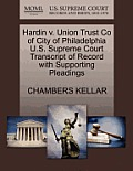 Hardin V. Union Trust Co of City of Philadelphia U.S. Supreme Court Transcript of Record with Supporting Pleadings