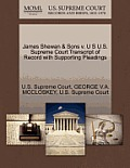 James Shewan & Sons V. U S U.S. Supreme Court Transcript of Record with Supporting Pleadings
