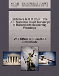 Baltimore & O R Co V. Tittle U.S. Supreme Court Transcript of Record with Supporting Pleadings