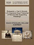 Rubsamin V. Carl H Schultz U.S. Supreme Court Transcript of Record with Supporting Pleadings