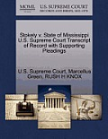 Stokely V. State of Mississippi U.S. Supreme Court Transcript of Record with Supporting Pleadings