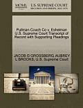 Pullman Coach Co V. Eshelman U.S. Supreme Court Transcript of Record with Supporting Pleadings