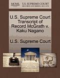 U.S. Supreme Court Transcript of Record McGrath V. Kaku Nagano