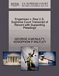 Engemoen V. Rea U.S. Supreme Court Transcript of Record with Supporting Pleadings